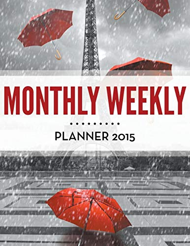 9781681458113: Monthly Weekly Planner 2015