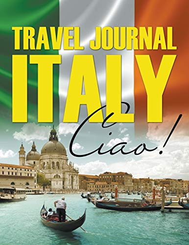 9781681458618: Travel Journal Italy: Ciao!