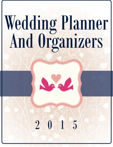 9781681458649: Wedding Planner And Organizers 2015