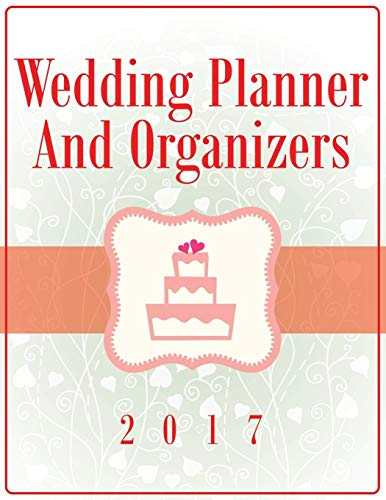 9781681458663: Wedding Planner And Organizers 2017