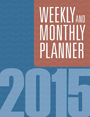 9781681458748: Weekly And Monthly Planner 2015