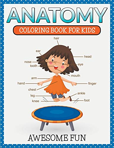 9781681459882: Anatomy: Coloring Book For Kids- Awesome Fun