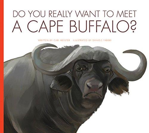9781681520063: Do You Really Want to Meet a Cape Buffalo?