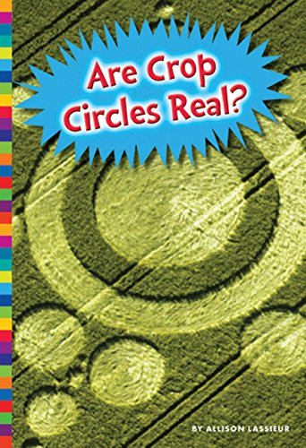 9781681520452: Are Crop Circles Real? (Unexplained: What's the Evidence?)