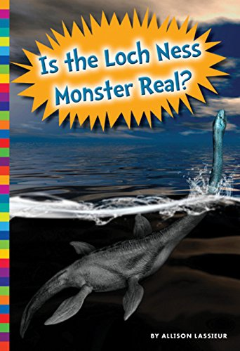 9781681520469: Is the Loch Ness Monster Real? (Unexplained: What's the Evidence?)
