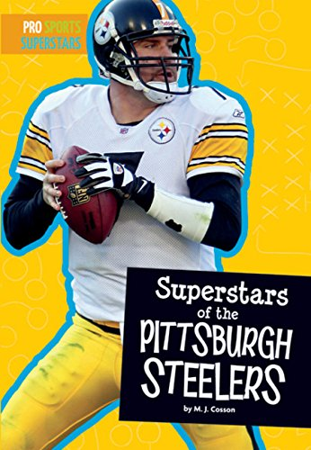 9781681520667: Superstars of the Pittsburgh Steelers (Pro Sports Superstars (NFL))