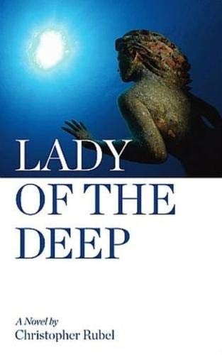 Lady of the Deep: Christopher S Rubel