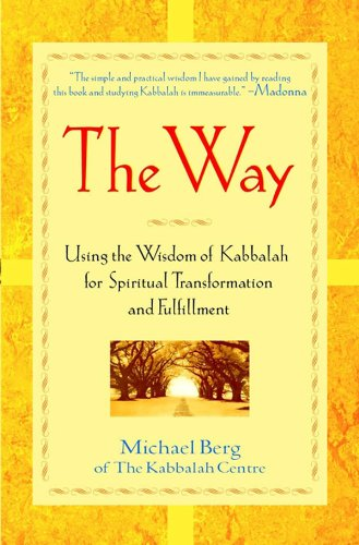 9781681620022: The Way: Using the Wisdom of Kabbalah for Spiritual Transformation and Fulfillment