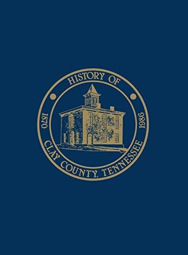 9781681620343: Clay Co, TN - Hist & Families - Vol I