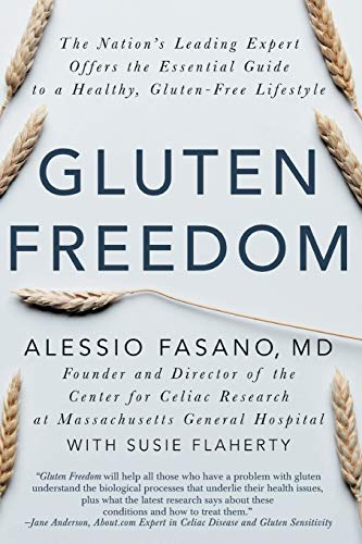 9781681620510: Gluten Freedom: The Nation's Leading Expert Offers the Essential Guide to a Healthy, Gluten-Free Lifestyle