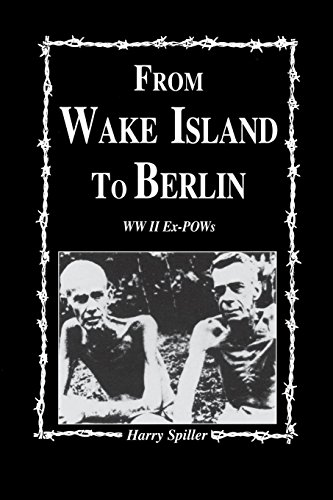 9781681621319: From Wake Island to Berlin