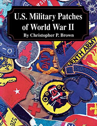 9781681623863: U.S. Military Patches of World War II