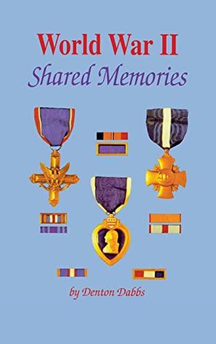 9781681623993: World War II: Shared Memories
