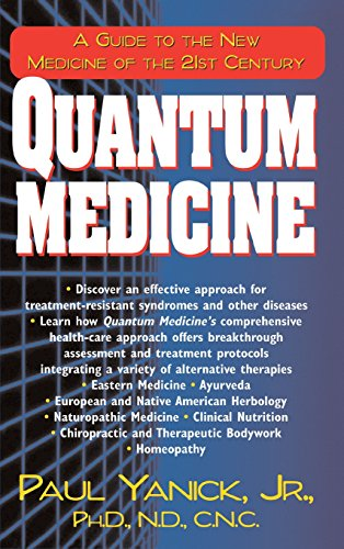 9781681626499: Quantum Medicine: A Guide to the New Medicine of the 21st Century