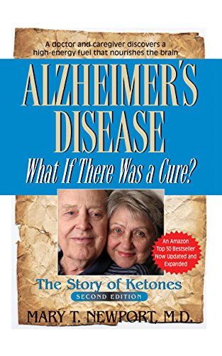 9781681626802: Alzheimer's Disease: What If There Was a Cure?: The Story of Ketones