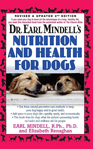 9781681627113: Dr. Earl Mindell's Nutrition and Health for Dogs