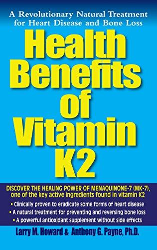 9781681627311: Health Benefits of Vitamin K2: A Revolutionary Natural Treatment for Heart Disease and Bone Loss