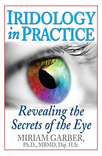 9781681627410: Iridology in Practice: Revealing the Secrets of the Eye