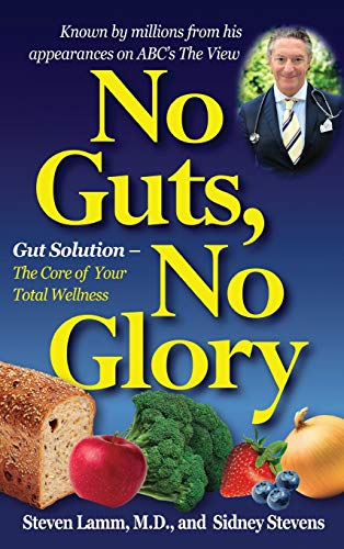 9781681627571: No Guts, No Glory: Gut Solution - The Core of Your Total Wellness Plan
