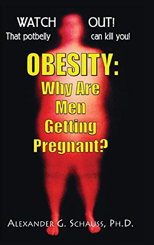9781681627618: Obesity: Why Are Men Getting Pregnant?