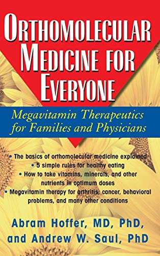 9781681627625: Orthomolecular Medicine for Everyone: Megavitamin Therapeutics for Families and Physicians