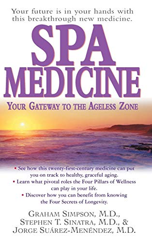9781681627809: Spa Medicine: Your Gateway to the Ageless Zone
