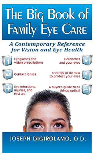 9781681627939: The Big Book of Family Eye Care: A Contemporary Reference for Vision and Eye Care
