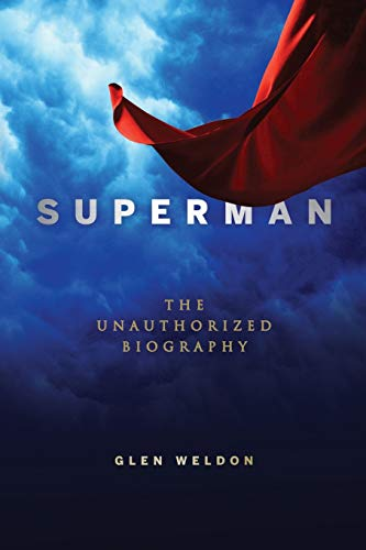9781681629209: Superman: The Unauthorized Biography