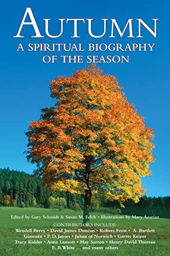 9781681629810: Autumn: A Spiritual Biography of the Season