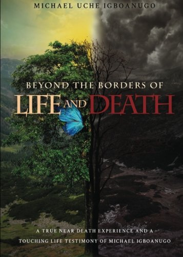 9781681640068: Beyond the Borders of Life and Death