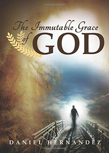 9781681640440: The Immutable Grace of God