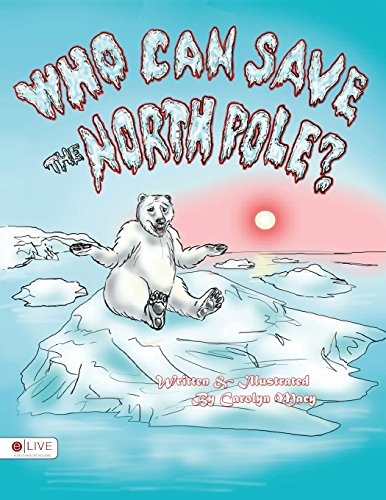 9781681642413: Who Can Save the North Pole?