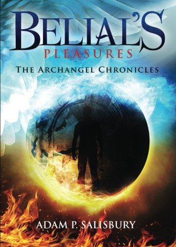 9781681642499: Belial's Pleasures: The Archangel Chronicles