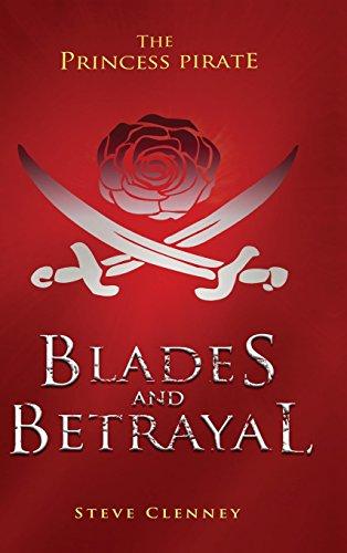 9781681647388: The Princess Pirate: Blades and Betrayal