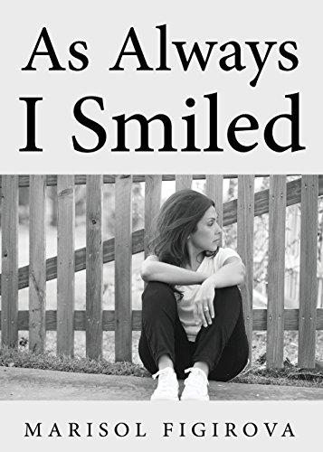 9781681647623: As Always I Smiled