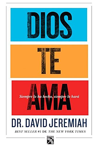 Dios Te AMA: God Loves You: David Jeremiah