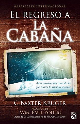 9781681650722: Regreso a la cabaña, El / The Shack Revisited (Spanish Edition)
