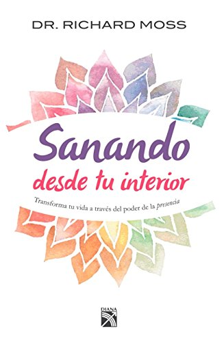 9781681650807: Sanando desde tu interior (Spanish Edition)