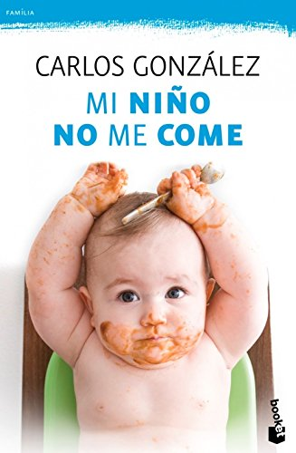 9781681650920: Mi niño no me come/ My child does not eat: Consejos para prevenir y resolver el problema/ Tips to prevent and solve the problem