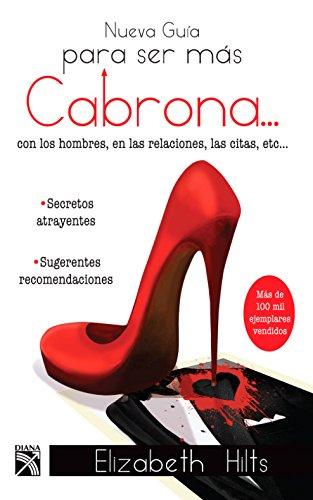 9781681651125: Nueva guía para ser más cabrona (Spanish Edition)