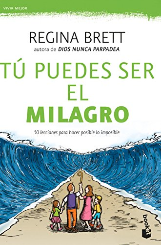 9781681651248: Tú puedes ser el milagro / Be the miracle (Spanish Edition)