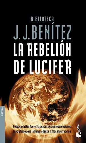 9781681651514: Rebelion de Lucifer/Lucifer's Rebelion: Las Causas y Repercusiones Que Tuvo La Mitica Insurreccion de Lucifer