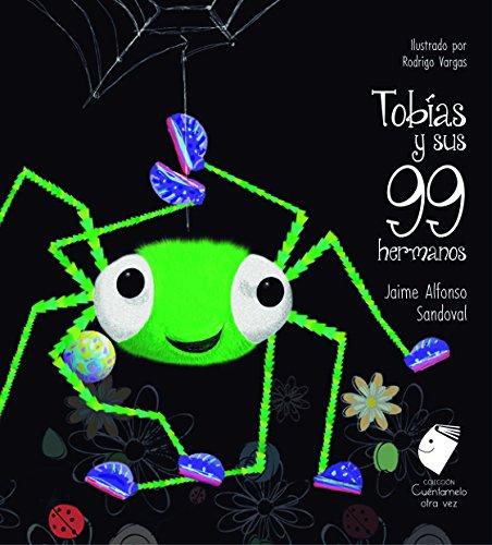 9781681652702: SPA-TOBIAS Y SUS 99 HERMANOS (Cuéntamelo Otra Vez)