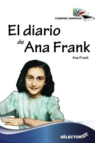 Imagen de archivo de El diario de Ana Frank (Clasicos Juveniles) (Spanish Edition) a la venta por Discover Books