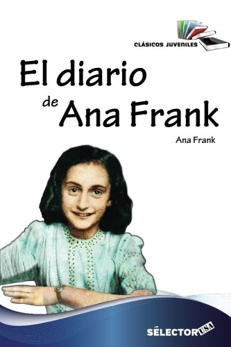 9781681653655: El diario de Ana Frank / The diary of Anne Frank (Spanish Edition) (Clasicos Juveniles)