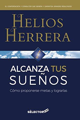9781681653860: Alcanza tus sueños / Make your dreams come true (Spanish Edition)