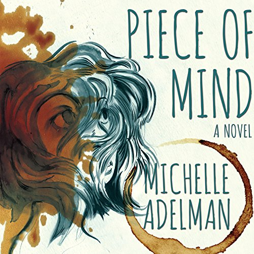Piece of Mind: Michelle Adelman