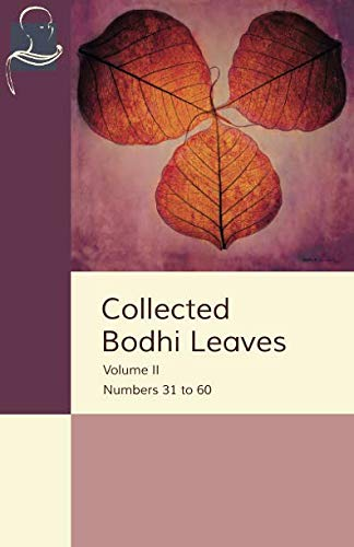 Collected Bodhi Leaves Volume II: Numbers 31