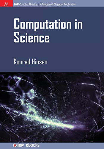 9781681740294: Computation in Science (Iop Concise Physics)