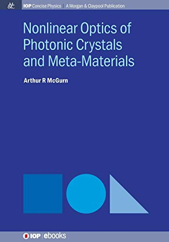 9781681740430: Nonlinear Optics of Photonic Crystals and Meta-Materials (IOP Concise Physics)